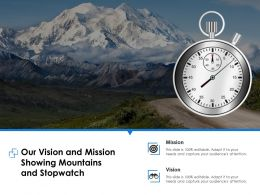 Our Vision And Mission Showing Mountains And Stopwatch