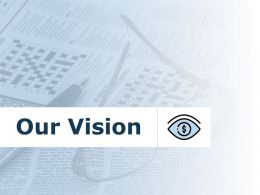 Our Vision Mission C823 Ppt Powerpoint Presentation Summary Example