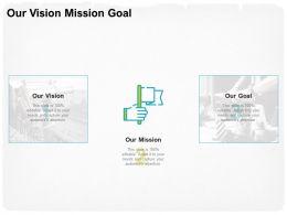 Our Vision Mission Goal Adept M1738 Ppt Powerpoint Presentation Portfolio Vector