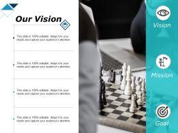 Our Vision Mission Goal F137 Ppt Powerpoint Presentation Portfolio Diagrams
