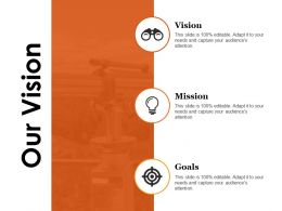 Our Vision Powerpoint Slide Presentation Examples