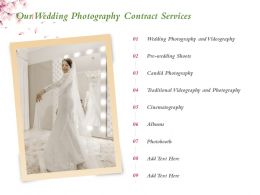 Our Wedding Photography Contract Services Ppt Powerpoint Presentation Visual Aids Summary