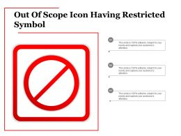 Out Of Scope Icon Having Restricted Symbol