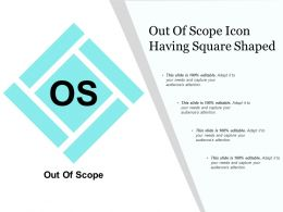 Out Of Scope Icon Having Square Shaped