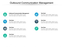 Outbound Communication Management Ppt Powerpoint Presentation Professional Diagrams Cpb