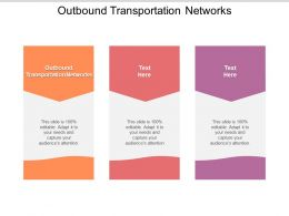 Outbound Transportation Networks Ppt Powerpoint Presentation Layouts Graphics Download Cpb