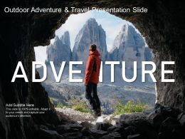 Outdoor Adventure And Travel Presentation Slide