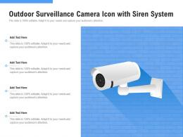 Outdoor Surveillance Camera Icon With Siren System
