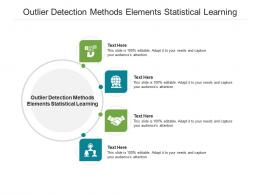 Outlier Detection Methods Elements Statistical Learning Ppt Powerpoint Presentation Layouts Visuals Cpb