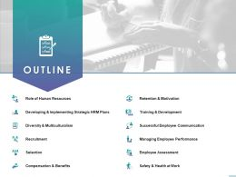 Outline Retention And Motivation Selection Ppt Powerpoint Presentation Rules