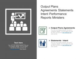 Output Plans Agreements Statements Intent Performance Reports Ministers