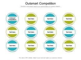 Outsmart Competition Ppt Powerpoint Presentation Infographics Graphics Example Cpb