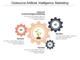 Outsource Artificial Intelligence Marketing Ppt Powerpoint Presentation Icon Clipart Cpb
