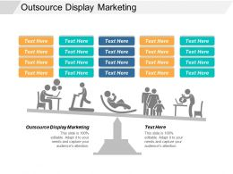Outsource Display Marketing Ppt Powerpoint Presentation Layouts Shapes Cpb