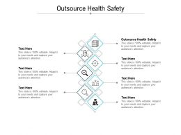 Outsource Health Safety Ppt Powerpoint Presentation Outline Design Templates Cpb