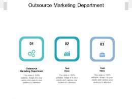 Outsource Marketing Department Ppt Powerpoint Presentation Infographics Visual Aids Cpb