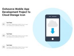 Outsource Mobile App Development Project To Cloud Storage Icon