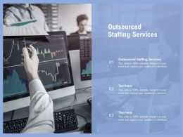 Outsourced Staffing Services Ppt Powerpoint Presentation Outline Master Slide Cpb