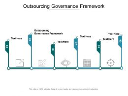 Outsourcing Governance Framework Ppt Powerpoint Presentation Pictures Example Cpb