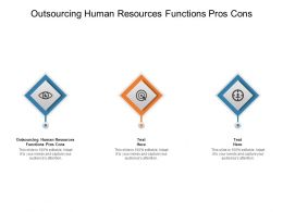 Outsourcing Human Resources Functions Pros Cons Ppt Powerpoint Ideas Cpb