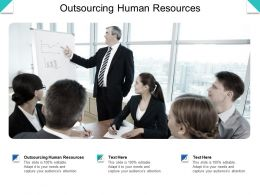 Outsourcing Human Resources Ppt Powerpoint Presentation Gallery Background Cpb