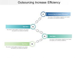 Outsourcing Increase Efficiency Ppt Powerpoint Presentation Outline Graphics Design Cpb