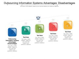 Outsourcing Information Systems Advantages Disadvantages Ppt Powerpoint Presentation Portfolio Cpb