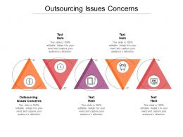 Outsourcing Issues Concerns Ppt Powerpoint Presentation Styles Infographics Cpb