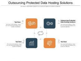 Outsourcing Protected Data Hosting Solutions Ppt Powerpoint Presentation Infographic Template Show Cpb