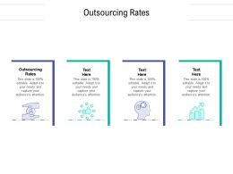 Outsourcing Rates Ppt Powerpoint Presentation Outline Pictures Cpb