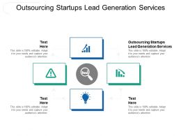 Outsourcing Startups Lead Generation Services Ppt Powerpoint Presentation Visual Aids Inspiration Cpb