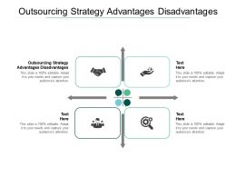 Outsourcing Strategy Advantages Disadvantages Ppt Powerpoint Styles Slide Cpb