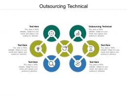 Outsourcing Technical Ppt Powerpoint Presentation Graphics Cpb