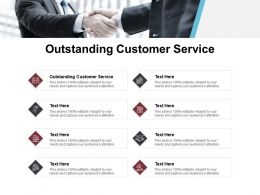 Outstanding Customer Service Ppt Powerpoint Presentation Ideas Slideshow Cpb