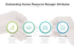 Outstanding Human Resource Manager Attributes