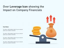 Over Leverage Icon Showing The Impact On Company Financials