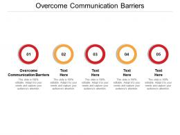 Overcome Communication Barriers Ppt Powerpoint Presentation Gallery Deck Cpb