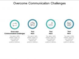 Overcome Communication Challenges Ppt Powerpoint Presentation Pictures Inspiration Cpb