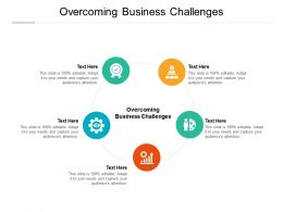 Overcoming Business Challenges Ppt Powerpoint Presentation Infographic Template Graphics Cpb