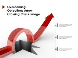 Overcoming Objections Arrow Crossing Crack Image