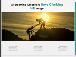 Overcoming Objections Boys Climbing Hill Image