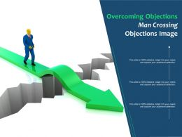 Overcoming Objections Man Crossing Objections Image