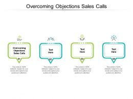 Overcoming Objections Sales Calls Ppt Powerpoint Presentation Infographic Template Background Cpb