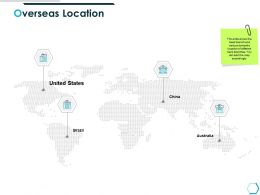 Overseas Location Map K52 Ppt Powerpoint Presentation Images