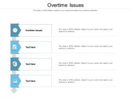 Overtime Issues Ppt Powerpoint Presentation File Grid Cpb
