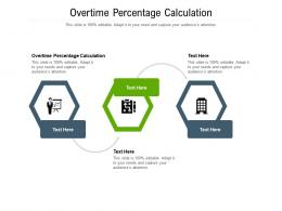 Overtime Percentage Calculation Ppt Powerpoint Presentation Styles Master Cpb