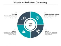 Overtime Reduction Consulting Ppt Powerpoint Presentation Portfolio Picture Cpb