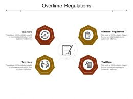 Overtime Regulations Ppt Powerpoint Presentation Layouts Mockup Cpb