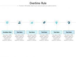 Overtime Rule Ppt Powerpoint Presentation Layouts Designs Cpb