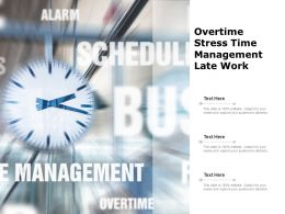 Overtime Stress Time Management Late Work